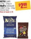 Kettle Chips (170g - 220g) or M&m's Chocolate Candy (115g - 120g)