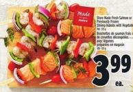 Store Made Fresh Salmon Or Previously Frozen Shrimp Kabobs With Vegetables