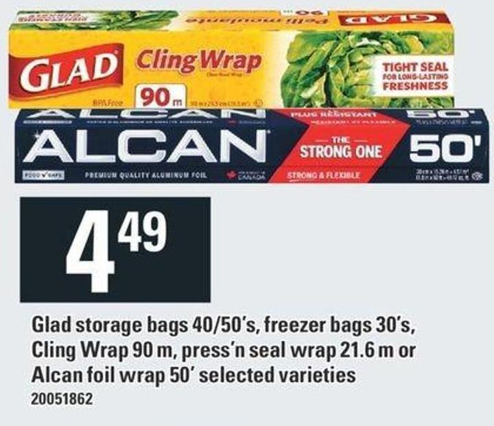 Glad Storage Bags 40/50's - Freezer Bags 30's - Cling Wrap 90 M - Press'n Seal Wrap 21.6 M Or Alcan Foil Wrap 50'