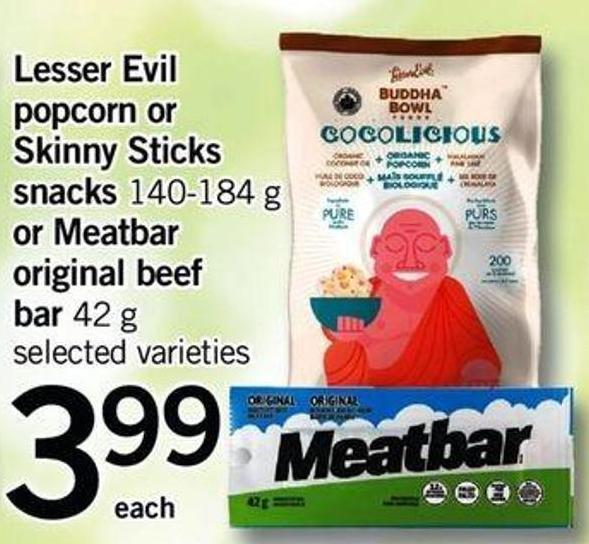 Lesser Evil Popcorn Or Skinny Sticks Snacks 140-184 G Or Meatbar Original Beef Bar 42 G