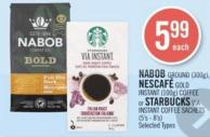 Nabob Ground (300g) - Nescafé Gold Instant (100g) Coffee or Starbucks Via Instant Coffee Sachets (5's - 8's)