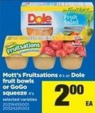 Mott's Fruitsations - 6's Or Dole Fruit Bowls Or Gogo Squeeze - 4's
