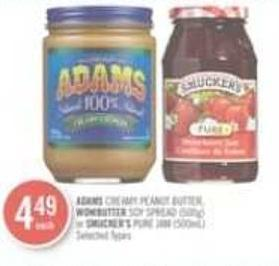 Adams Creamy Peanut Butter - Wowbutter Soy Spread (500g) or Smucker's Pure Jam (500ml)