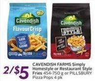 Cavendish Farms Simply Homestyle or Restaurant Style Fries