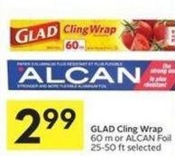 Glad Cling Wrap 60 M or Alcan Foil 25-50 Ft Selected