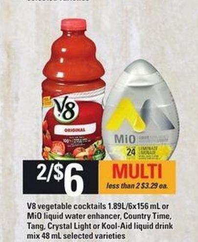 V8 Vegetable Cocktails - 1.89l/6x156 mL or Mio Liquid Water Enhancer - Country Time - Tang - Crystal Light Or Kool-aid Liquid Drink Mix - 48 mL