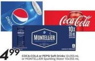 Coca-cola Orpepsi Soft Drinks 12 X 355ml or Montellier Sparkling Water 10 X 355 mL