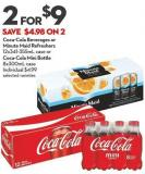 Coca-cola Beverages or  Minute Maid Refreshers  12x341-355ml Case or Coca-cola Mini Bottle  8x300ml Case