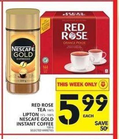 Red Rose Tea 144's Lipton 15's - 100's Nescafé Gold Instant Coffee