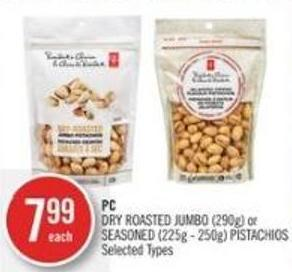 PC Dry Roasted Jumbo (290g) or Seasoned (225g - 250g) Pistachios