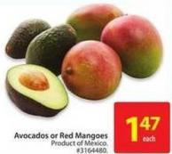 Avocados or Red Mangoes