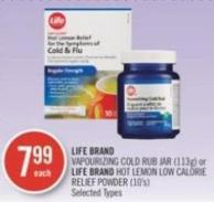 Life Brand Vapourizing Cold Rub Jar (113g) or Life Brand Hot Lemon Low Calorie Relief Powder (10's)