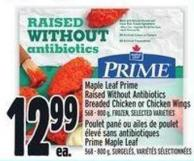 Maple Leaf Prime Raised Without Antibiotics Breaded Chicken Or Chicken Wings 568 - 800 g