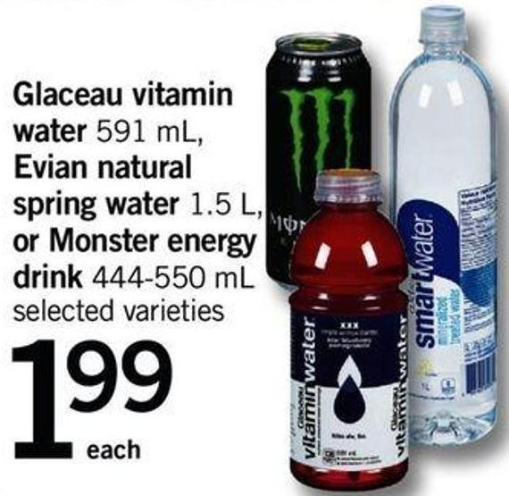 Glaceau Vitamin Water 591 Ml - Evian Natural Spring Water 1.5 L - Or Monster Energy Drink 444-550 Ml