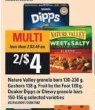Nature Valley Granola Bars - 130-230 G - Gushers - 138 G - Fruit By The Foot 128 G - Quaker Dipps Or Chewy Granola Bars - 150-156 G