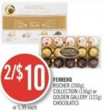 Ferrero Rocher (200g) - Collection (156g) or Golden Gallery (122g) Chocolates