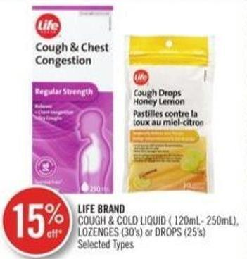 Life Brand Cough & Cold Liquid (120 mL - 250 Ml) Lozenges (30's) or Drops (25's)