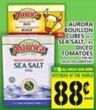 Aurora Bouillon Cubes Or Sea Salt Or Diced Tomatoes