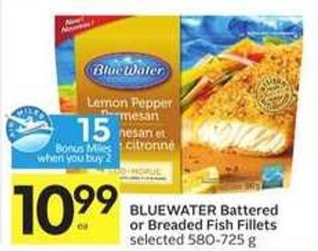 Bluewater Battered or Breaded Fish Fillets-15 Air Miles Bonus Miles