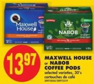 Maxwell House or Nabob Coffee PODS - 30's