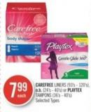 Carefree Liners (93's - 120's) - O.b. (24's - 40's) or Playtex Tampons (36's - 40's)