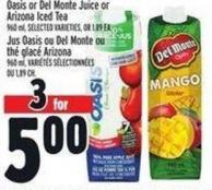 Oasis Or Del Monte Juice Or Arizona Iced Tea 960 ml