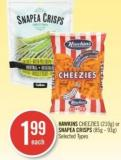 Hawkins Cheezies (210 G) or Snapea Crisps (85 g - 93 G)