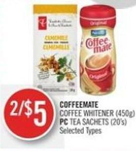 Coffeemate  Coffee Whitener (450g) or PC Tea Sachets (20's)