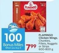 Flamingo Chicken Wings - Chunkies - Fillets - Nuggets or Strips 600-800 g - 100 Air Miles Bonus Miles