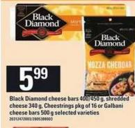 Black Diamond Cheese Bars - 400-450 g Shredded Cheese - 340 g Cheestrings - Pkg of 16 Or Galbani Cheese Bars - 500 g