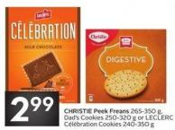 Christie Peek Freans 265-350 g - Dad's Cookies 250-320 g or Leclerc Célébration Cookies 240-350 g