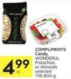 Compliments Candy - Wonderul Pistachios or Almonds Selected 178-800 g