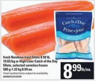Fresh Rainbow Trout Fillets Or High Liner Catch Of The Day Fillets - 580 G-1.32 Kg