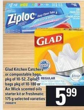 Glad Kitchen Catchers Or Compostable Bags - Pkg Of 10-52 - Ziploc Bags Pkg Of - 10-180 Or Air Wick Scented Oils Starter Kit Or Freshmatic - 175 G