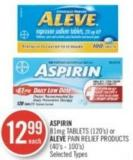 Aspirin 81mg Tablets (120's) or Aleve Pain Relief Products (40's - 100's)
