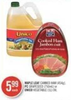 Maple Leaf Canned Ham (454g) - PC Grapeseed (750ml) or Unico Vegetable (1l) Oil