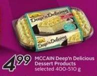 Mccain Deep'n Delicious Dessert Products