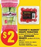 Farmer's Market Grape Tomatoes or Mexico Pint or Romaine Hearts Pkg of 2