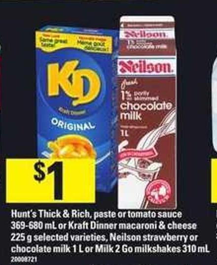 Hunt's Thick & Rich - Paste Or Tomato Sauce - 369-680 Ml Or Kraft Dinner Macaroni & Cheese - 225 G Selected Varieties - Neilson Strawberry Or Chocolate Milk - 1 L Or Milk 2 Go Milkshakes - 310 Ml