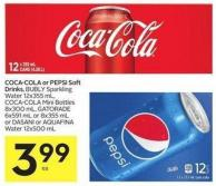 Coca-cola or Pepsi Soft Drinks - Bubly Sparkling Water 12x355 mL - Coca-cola Mini Bottles 8x300 mL - Gatorade 6x591 mL or 8x355 mL or Dasani or Aquafina Water 12x500 mL