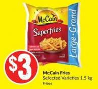 Mccain Fries 1.5 Kg Selected Varieties