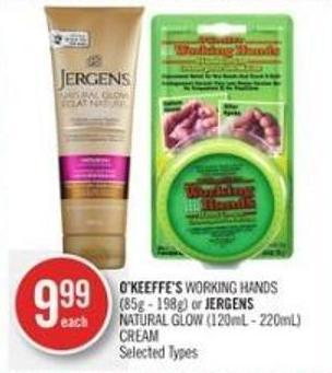 O'keeffe's Working Hands   (85g - 198g) or Jergens Natural Glow (120ml - 220ml) Cream