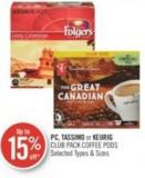 PC - Tassimo or Keurig Club Pack Coffee Pods