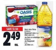 Oasis Juice Tetras 8 X 200 Ml Or Rougemont Juice 2 L Or Allen Juice 1.89 L