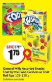General Mills Assorted Snacks Fruit By The Foot - Gushers or Fruit Roll Ups 128-150 g