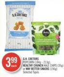 Gh. Cretors Popcorn (184g - 213g) - Healthy Crunch Kale Chips (35g) or Way Better Snacks (156g)
