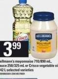 Hellmann's Mayonnaise 710/890 Ml - Sauce 250/325 Ml Or Crisco Vegetable Oil 1.42 L