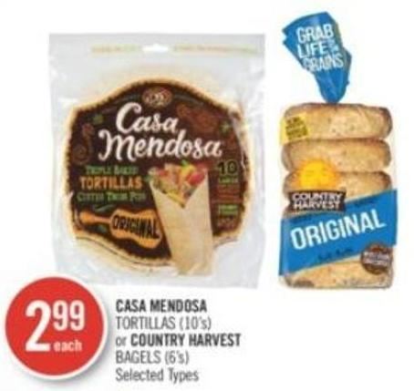 Casa Mendosa Tortillas or Country Harvest Bagels