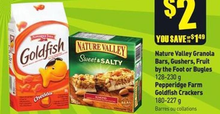 Nature Valley Granola Bars - Gushers - Fruit By The Foot or Bugles 128-230 g Pepperidge Farm Goldfish Crackers 180-227 g