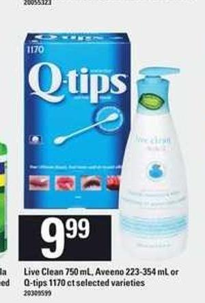 Live Clean 750 Ml - Aveeno 223-354 Ml Or Q-tips 1170 Ct